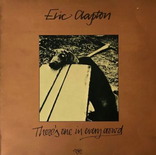 Eric Clapton ‎- There's One In Every Crowd (LP) (G+/G++)